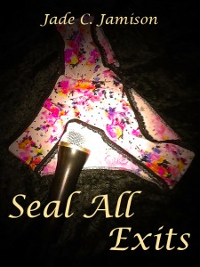 Seal All Exits