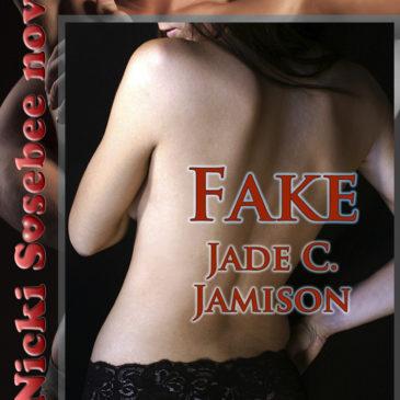 Throwback Thursday – Fake (Nicki Sosebee #9)
