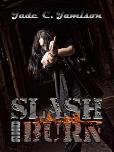 SLASH BURN 2